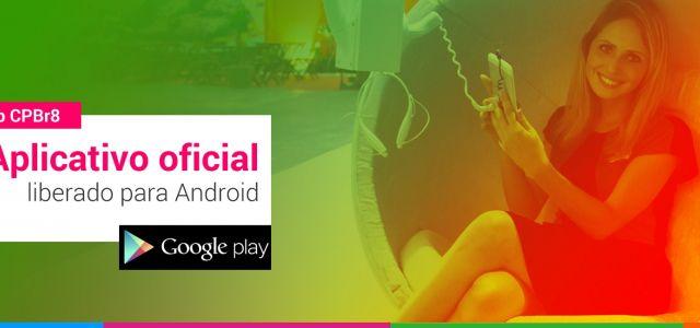 Campus Party 2015 lança aplicativo para Android